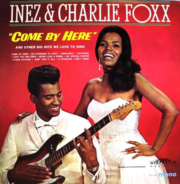 Inez & Charlie Foxx* - Come By Here (LP, Mono) - USED