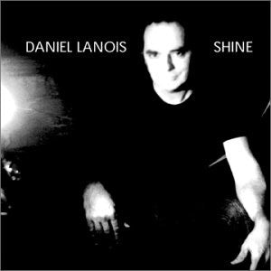 Daniel Lanois - Shine (CD, Album) - USED