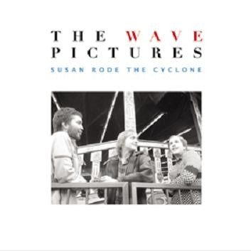 The Wave Pictures - Susan Rode The Cyclone (LP, Ltd, Whi) - NEW