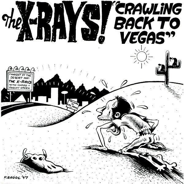 "The X-Rays!* - Crawling Back To Vegas (7"", Single) - USED"