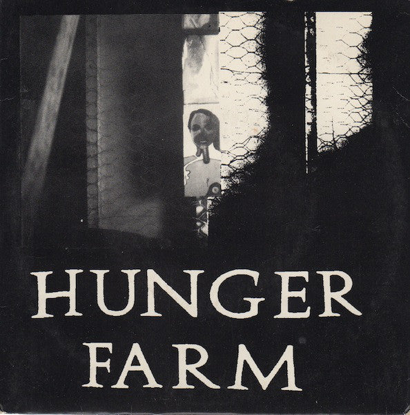 "Hunger Farm - Hunger Farm (7"") - USED"