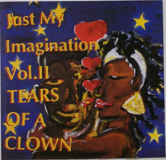 Various - Just My Imagination Vol. 2 - Tears Of A Clown (CD, Comp) - USED