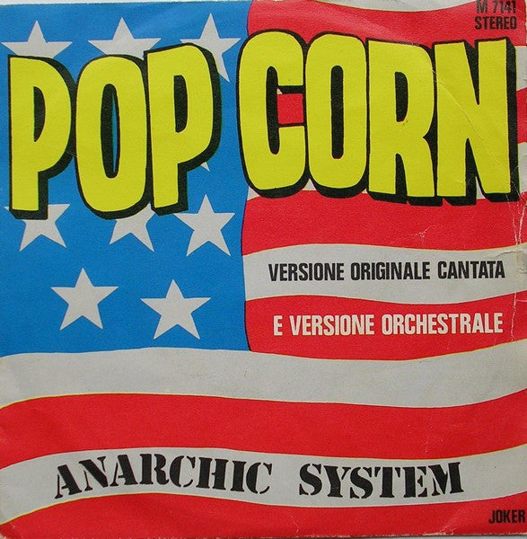 "Anarchic System - Pop Corn (7"", Single) - USED"