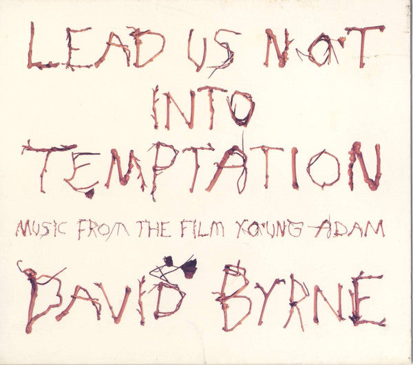 David Byrne - Lead Us Not Into Temptation - Music From The Film Young Adam (CD, Album) - USED