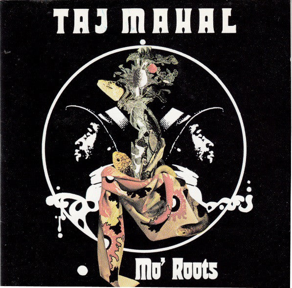 Taj Mahal - Mo' Roots (CD, Album, RE) - USED