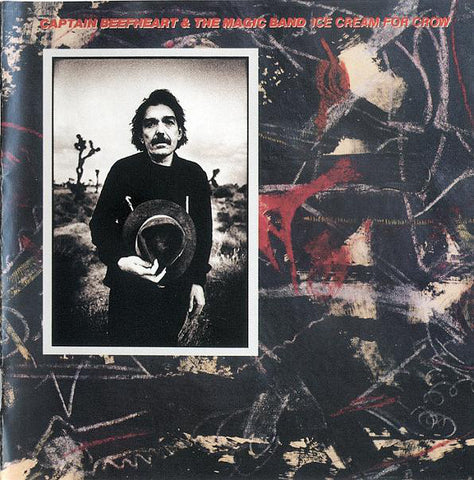 Captain Beefheart & The Magic Band - Ice Cream For Crow (CD, Album, RE, RM) - NEW