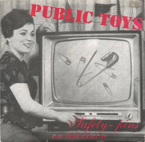 "Public Toys - Safety-Pins On Television (7"", EP) - USED"
