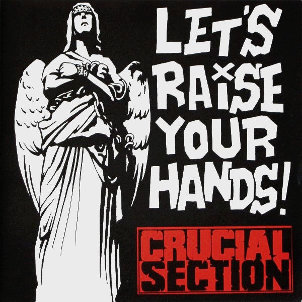"Crucial Section - Let's Raise Your Hands! (7"", EP) - USED"