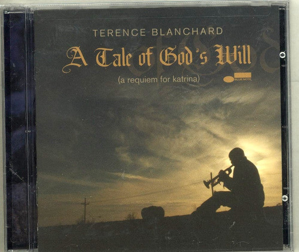 Terence Blanchard - A Tale Of God's Will (A Requiem For Katrina) (CD, Album) - USED