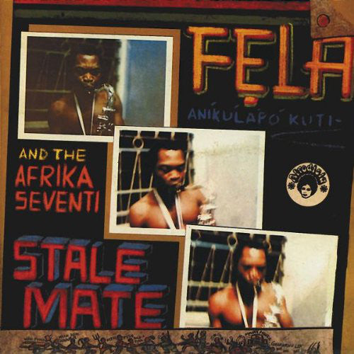 Fẹla Aníkúlápó Kuti* And The Afrika Seventi*, Fela* And Afrika 70* - Stalemate / Fear Not For Man (CD, Comp, RE, RM) - USED