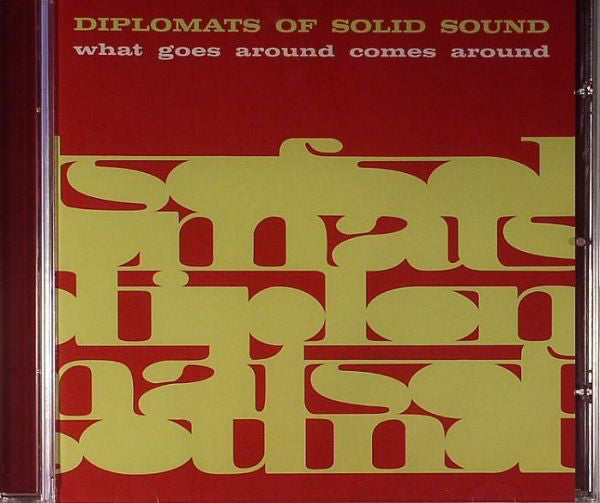 Diplomats Of Solid Sound* - What Goes Around Comes Around (CD, Album) - NEW
