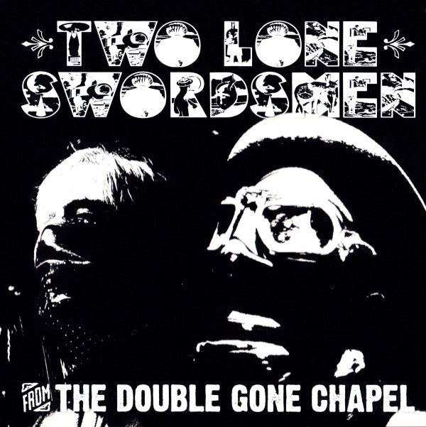 Two Lone Swordsmen - From The Double Gone Chapel (CD, Album) - USED