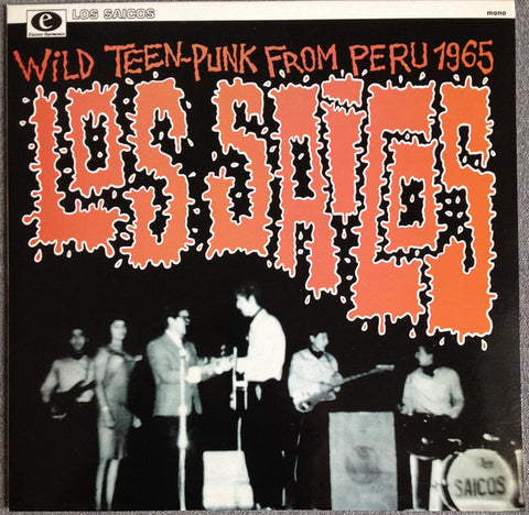 "Los Saicos - Wild Teen-Punk From Peru 1965 (10"", Album, Comp, Ltd) - USED"