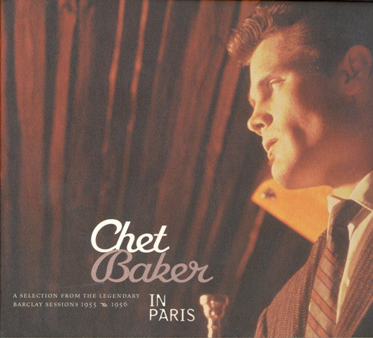 Chet Baker - In Paris (A Selection Of The Legendary Barclay Sessions 1955-1956) (CD, Comp, RM, Dig) - USED