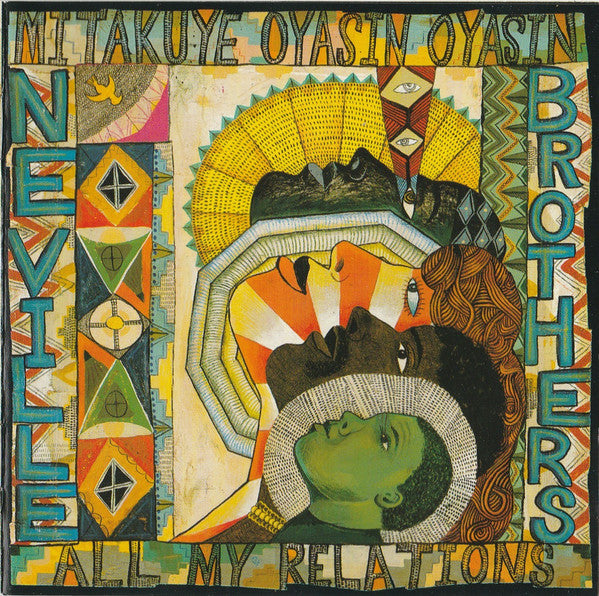 The Neville Brothers - Mitakuye Oyasin Oyasin/All My Relations (CD, Album) - USED