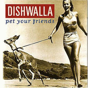 Dishwalla - Pet Your Friends (CD, Album) - USED