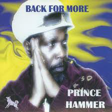 Prince Hammer - Back For More (CD, Album) - NEW