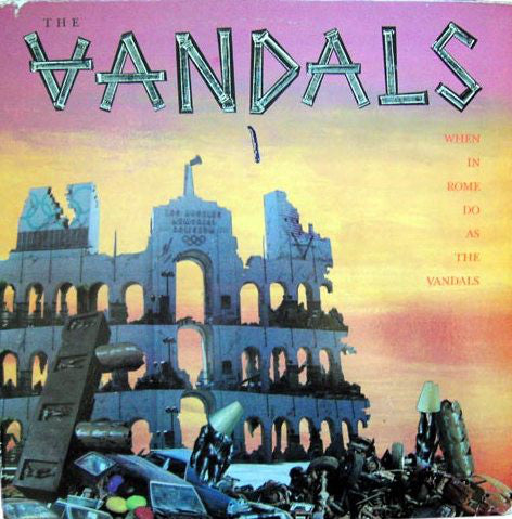 The Vandals - When In Rome Do As The Vandals (LP, Album) - USED
