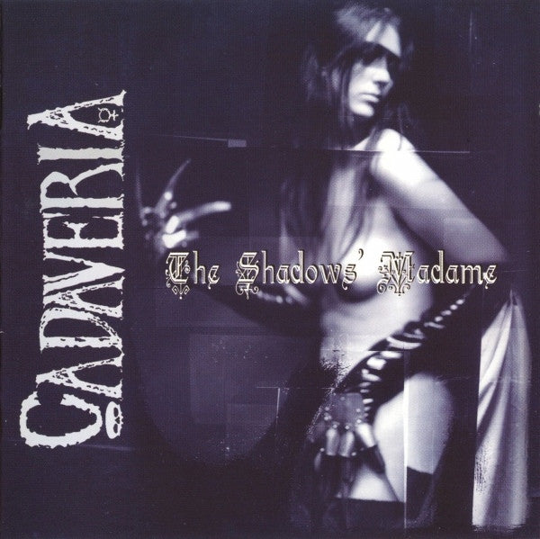 Cadaveria - The Shadows' Madame (CD, Album) - USED