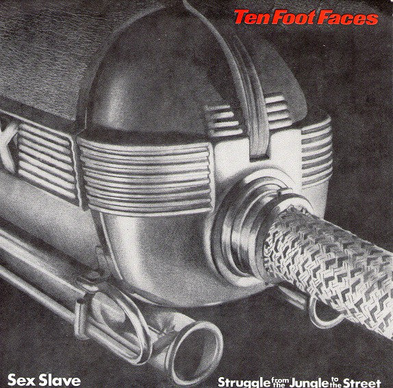 "Ten Foot Faces - Sex Slave / Struggle From The Jungle To The Street (7"", Whi) - USED"