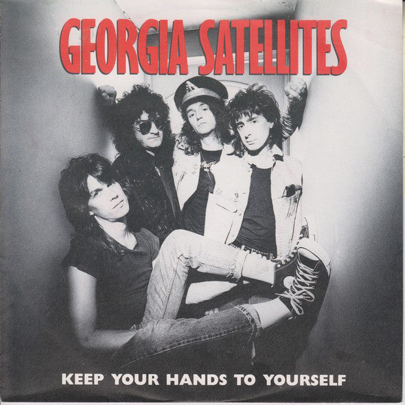 "Georgia Satellites* - Keep Your Hands To Yourself (7"", Single) - USED"