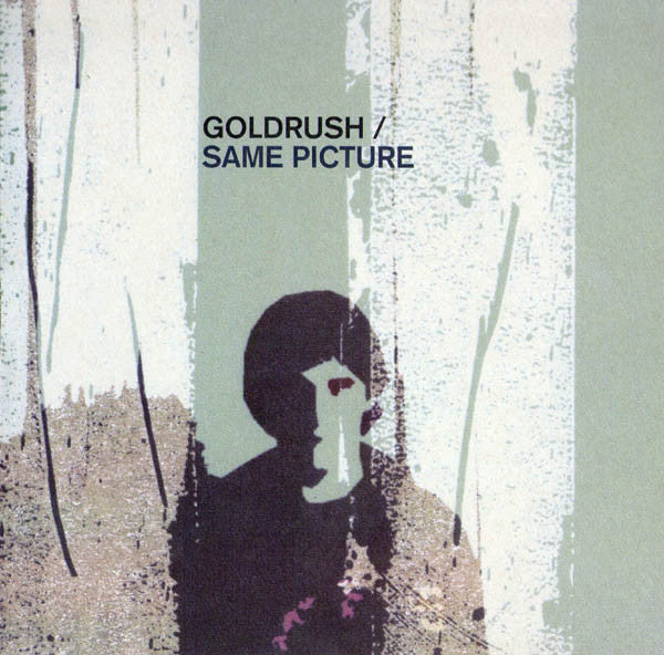 "Goldrush (2) - Same Picture (7"") - USED"