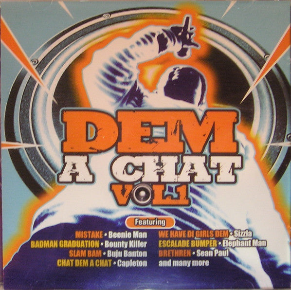 Various - Dem A Chat Vol 1 (CD, Comp) - NEW
