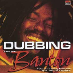 Buju Banton - Dubbing With The Banton (CD, Comp) - NEW