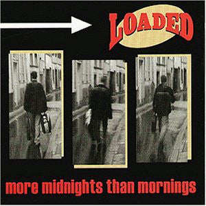 Loaded (4) - More Midnights Than Mornings (LP, Album) - USED