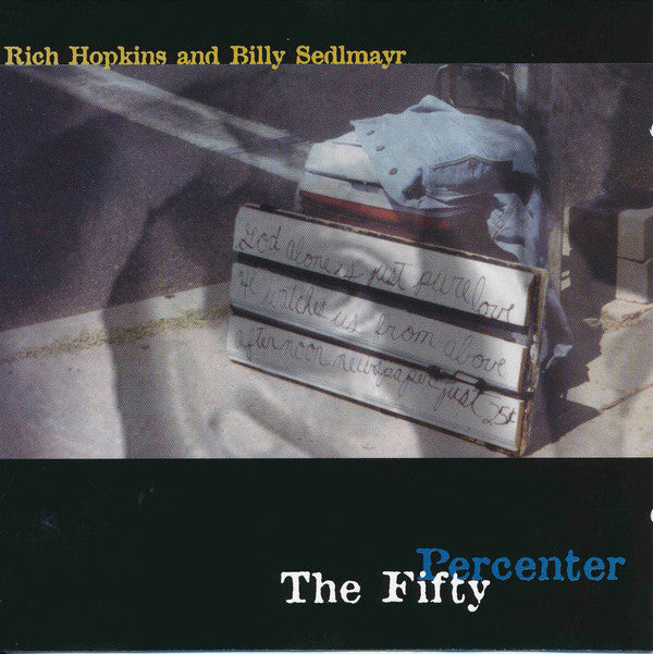 Rich Hopkins and Billy Sedlmayr - The Fifty Percenter (CD, Album) - USED