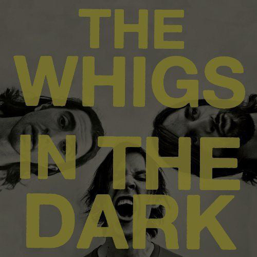 The Whigs - In The Dark (CD, Album) - USED