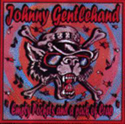 "Johnny Gentlehand - Empty Pockets And A Pack Of Crap (7"", EP) - USED"
