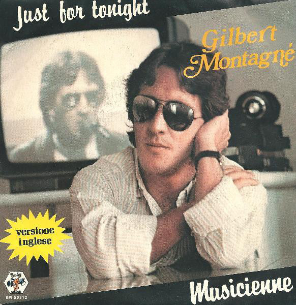 "Gilbert Montagné - Just For Tonight / Musicienne (7"") - USED"