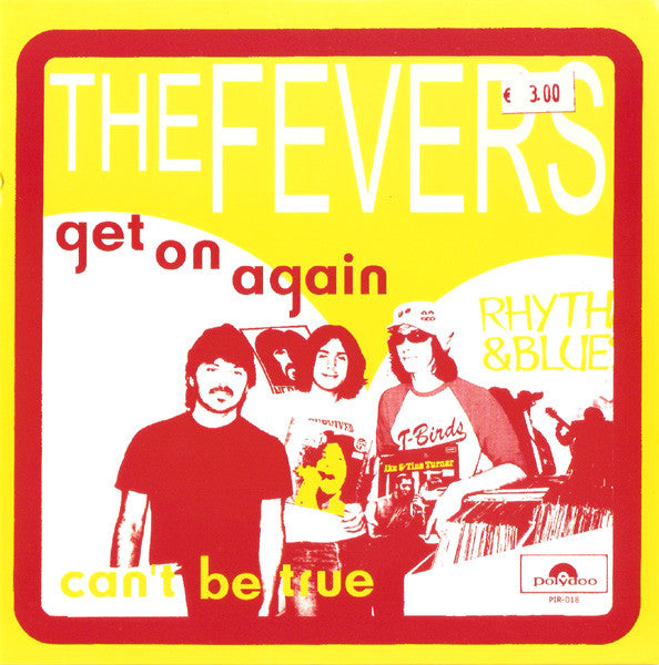 "The Fevers (2) - Get On Again / Can't Be True (7"", Single, Pin) - USED"