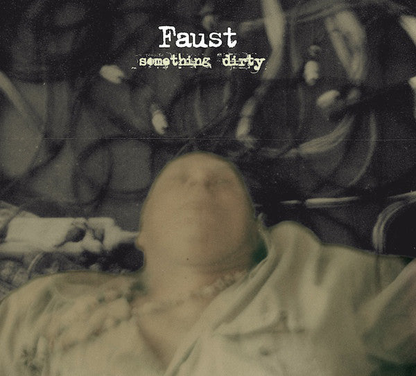Faust (7) - Something Dirty (CD, Album) - USED