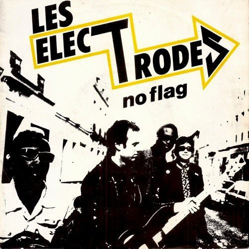 "Les Electrodes* - No Flag (7"", EP) - USED"