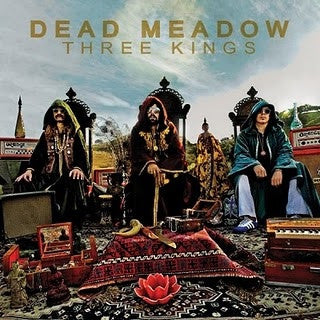 Dead Meadow - Three Kings (CD, Album) - NEW