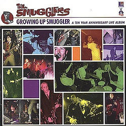 The Smugglers - Growing Up Smuggler (LP) - NEW