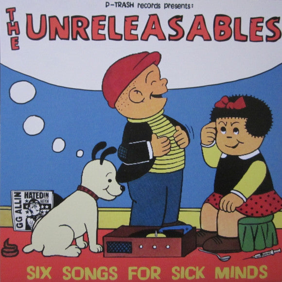 "The Unreleasables - Six Songs For Sick Minds (7"", EP) - USED"