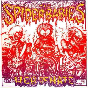 The Spider Babies* - Web Of Hate (LP, Album) - USED