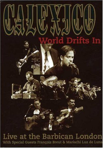 Calexico - World Drifts In (Live At The Barbican) (DVD-V) - USED
