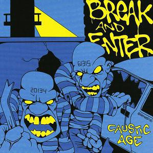 "Break And Enter (2) - Caustic Age (7"", EP) - USED"