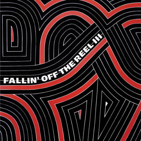 Various - Fallin' Off The Reel III (CD, Comp) - NEW