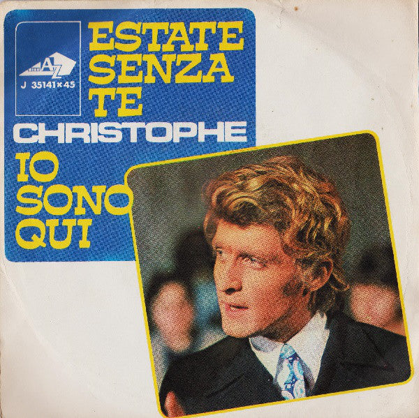 "Christophe - Estate Senza Te / Io Sono Qui (7"") - USED"