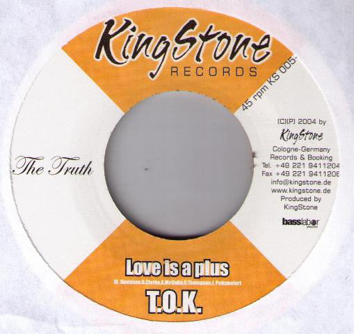"T.O.K. - Love Is A Plus (7"") - USED"