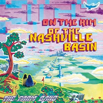 The Farm Band - On The Rim Of The Nashville Basin (LP, RE) - NEW