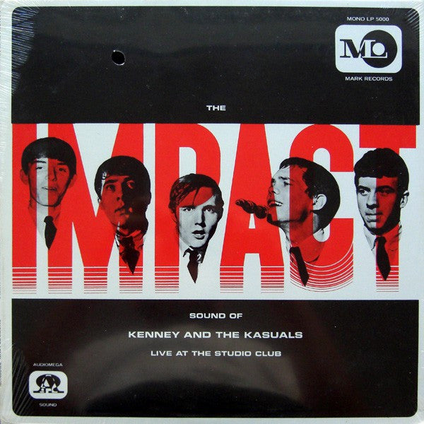 Kenny And The Kasuals* - The Impact Sound Of Kenney And The Kasuals (Live At The Studio Club) (LP, Mono, RE) - USED