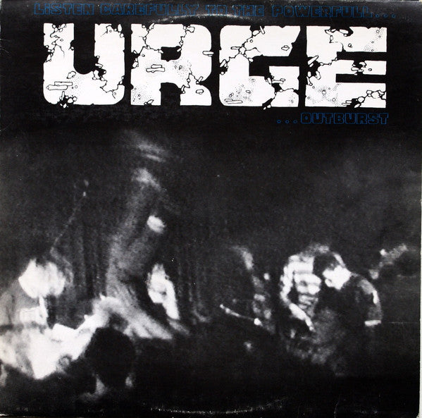 "Urge (2) - Listen Carefully To The Powerfull Urge Outburst (12"", EP) - USED"