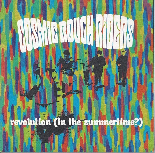 "Cosmic Rough Riders - Revolution (In The Summertime?) (7"") - USED"