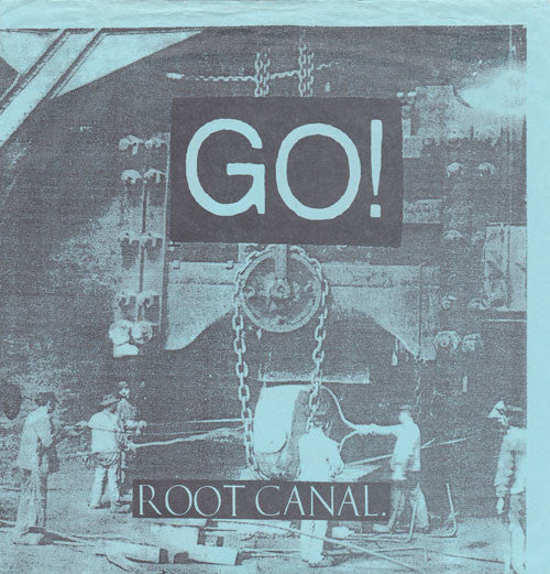 "Go! (2) - Root Canal (Flexi, 7"", EP) - USED"